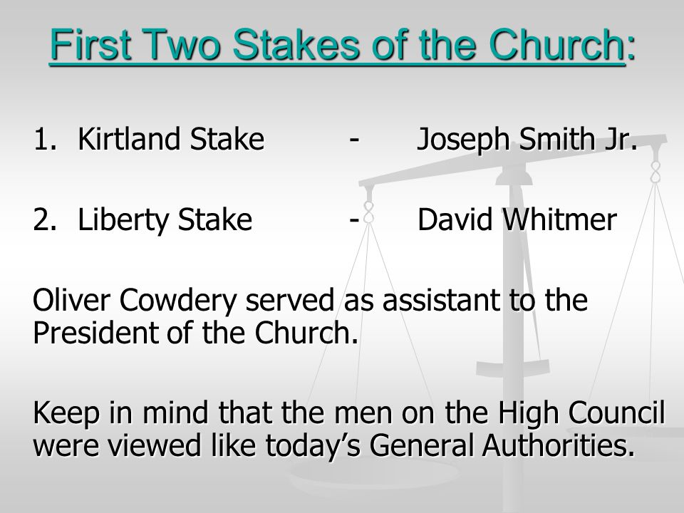 First Two Stakes of the Church: