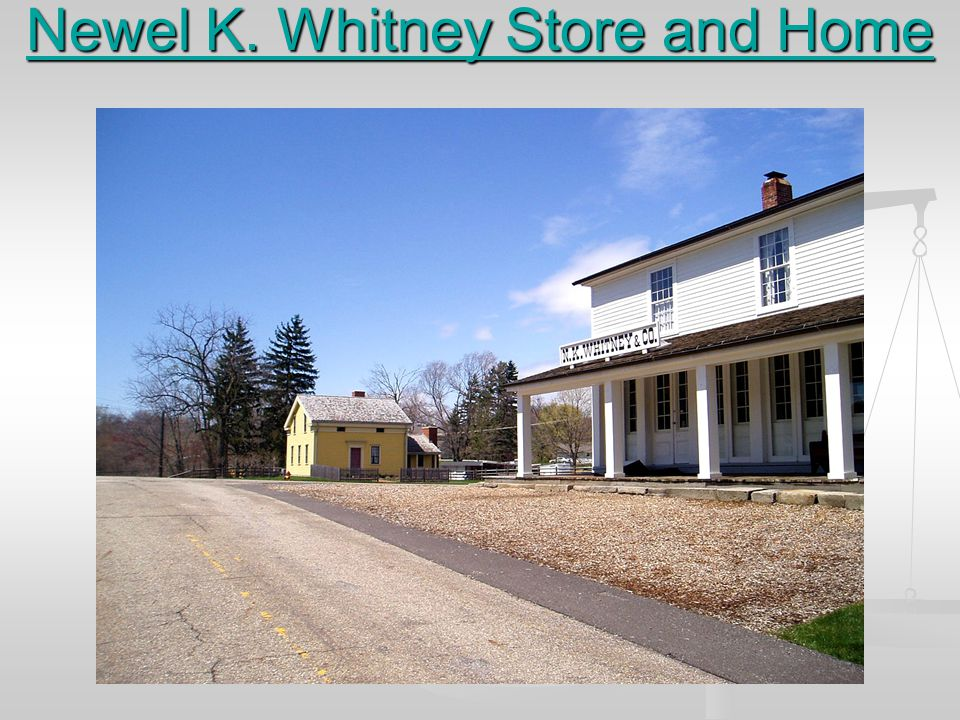 Newel K. Whitney Store and Home