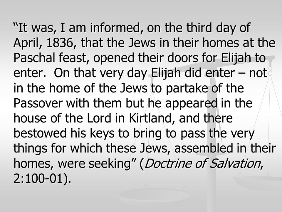 It was, I am informed, on the third day of April, 1836, that the Jews in their homes at the Paschal feast, opened their doors for Elijah to enter.