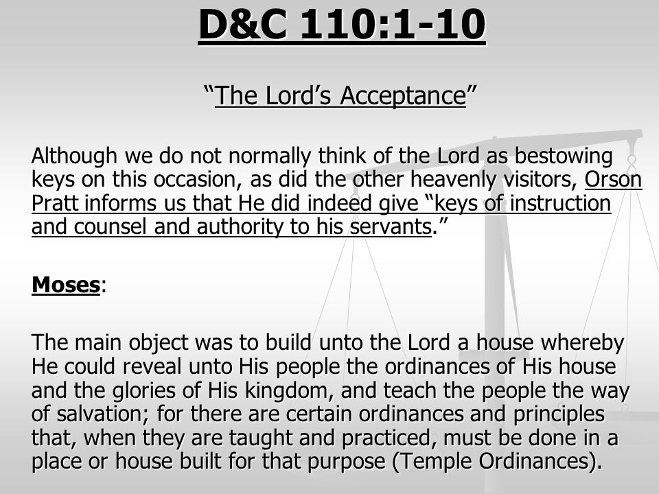 D&C 110:1-10 The Lord's Acceptance