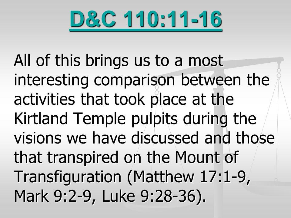 D&C 110:11-16