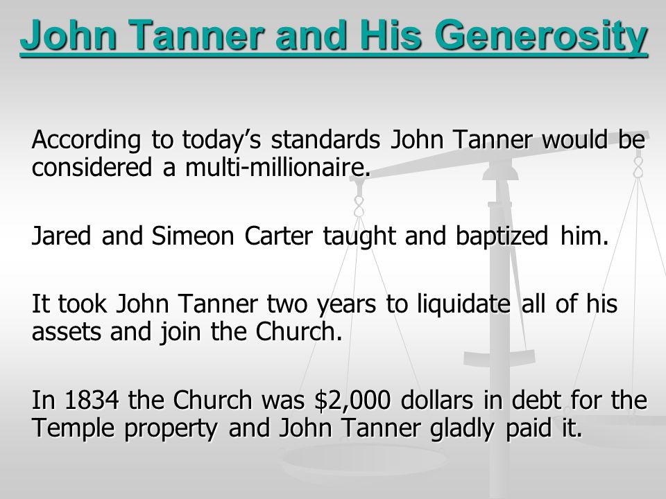 John Tanner and His Generosity