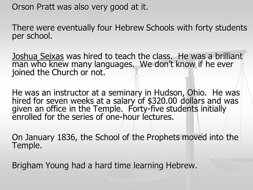 Orson Pratt was also very good at it.