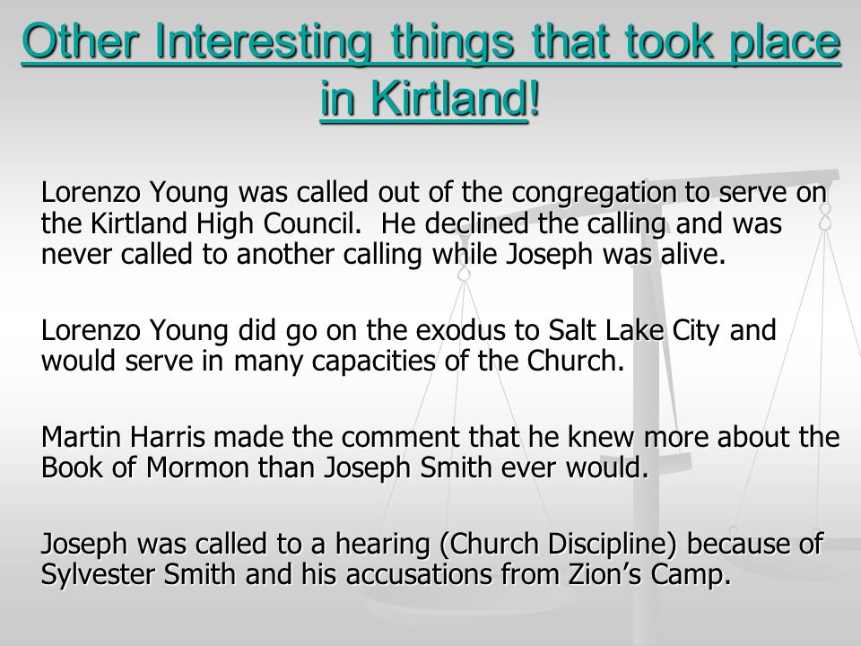 Other Interesting things that took place in Kirtland!