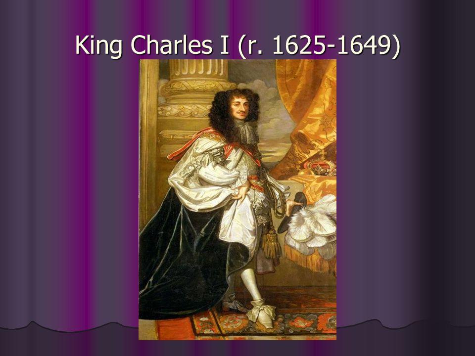 King Charles I (r. 1625-1649)