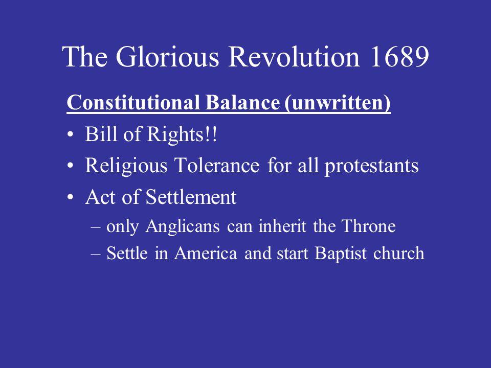 The Glorious Revolution 1689