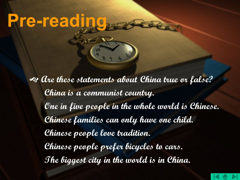 Pre-reading  Are these statements about China true or false
