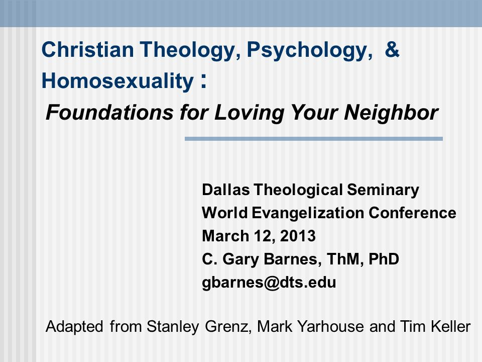 Christian Theology, Psychology, & Homosexuality :