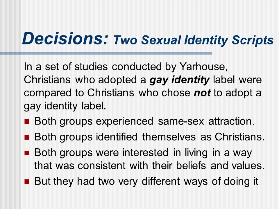 Decisions: Two Sexual Identity Scripts
