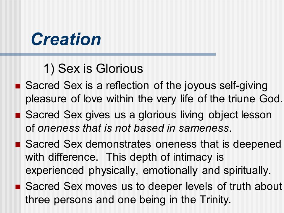 Creation 1) Sex is Glorious