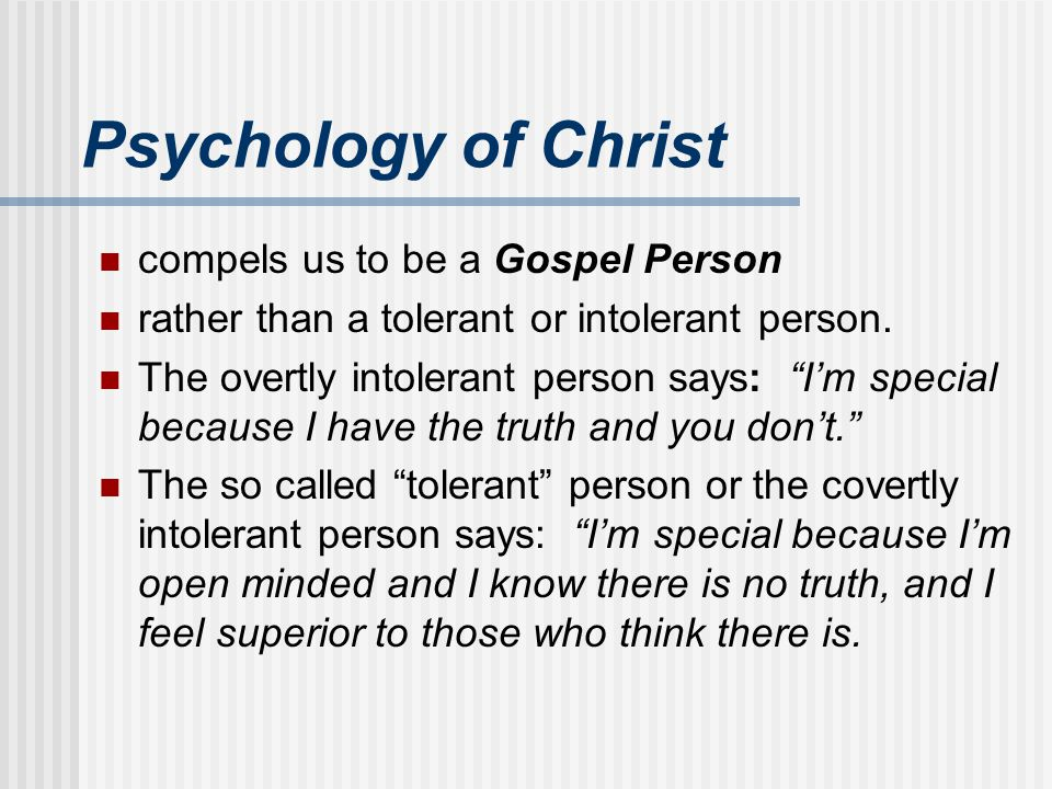 Psychology of Christ compels us to be a Gospel Person
