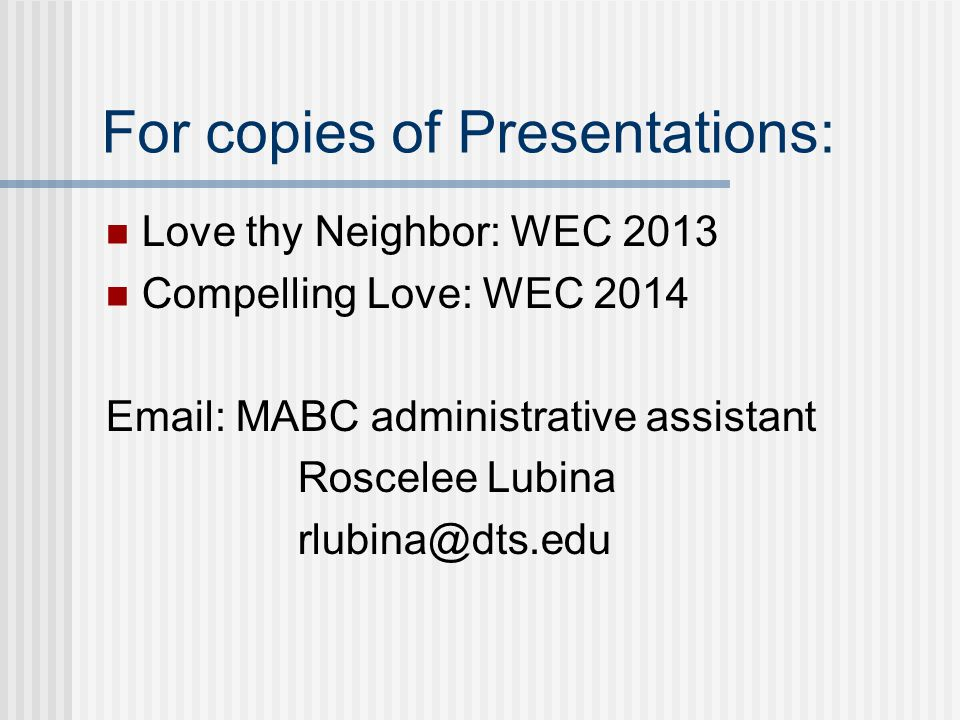 For copies of Presentations:
