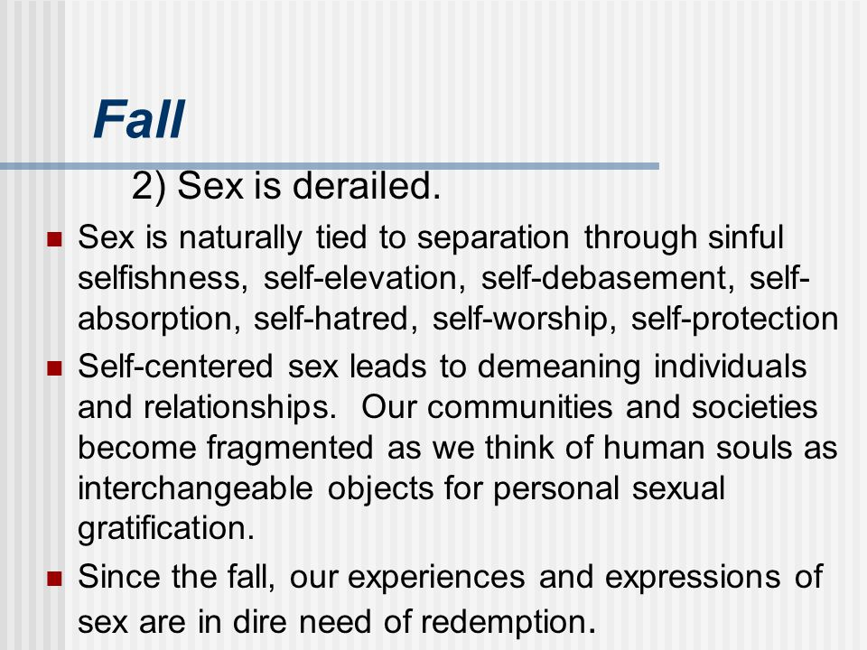 Fall 2) Sex is derailed.