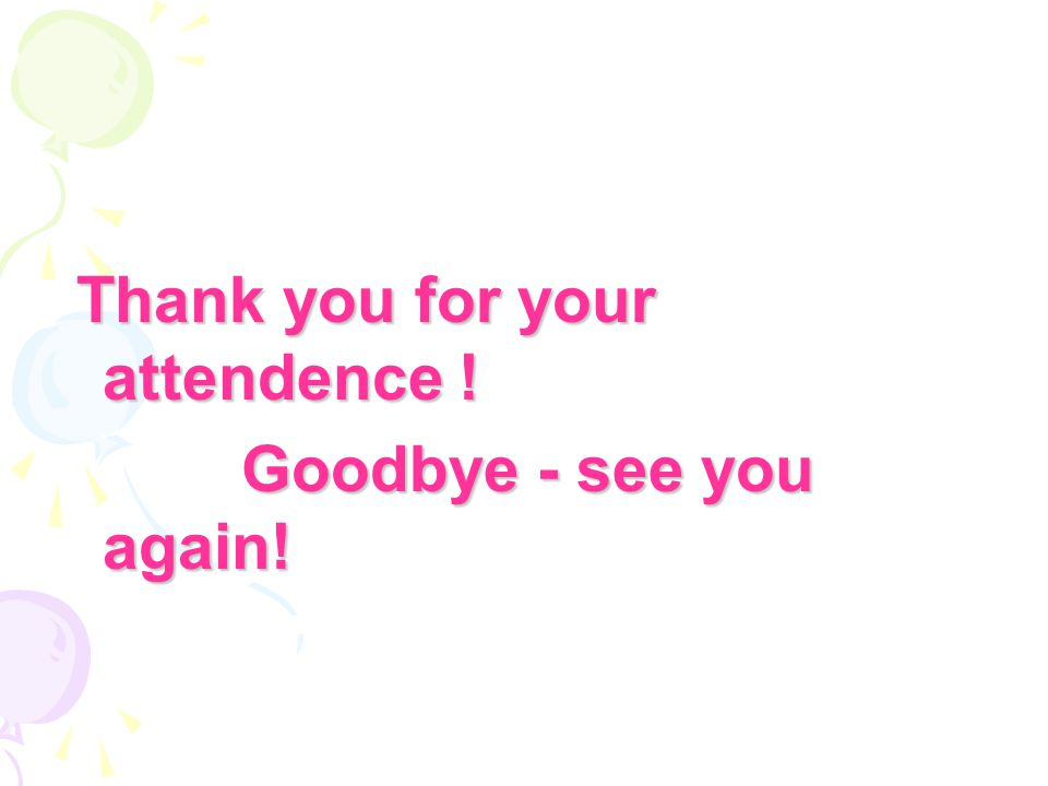 Thank you for your attendence !