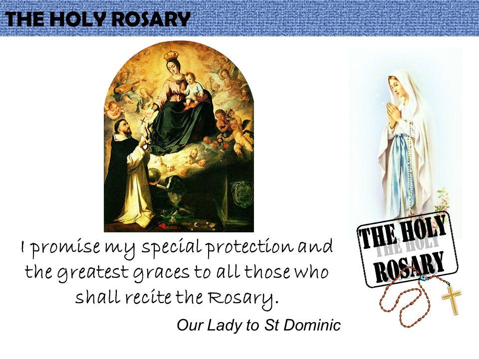 THE HOLY ROSARY THE HOLY ROSARY