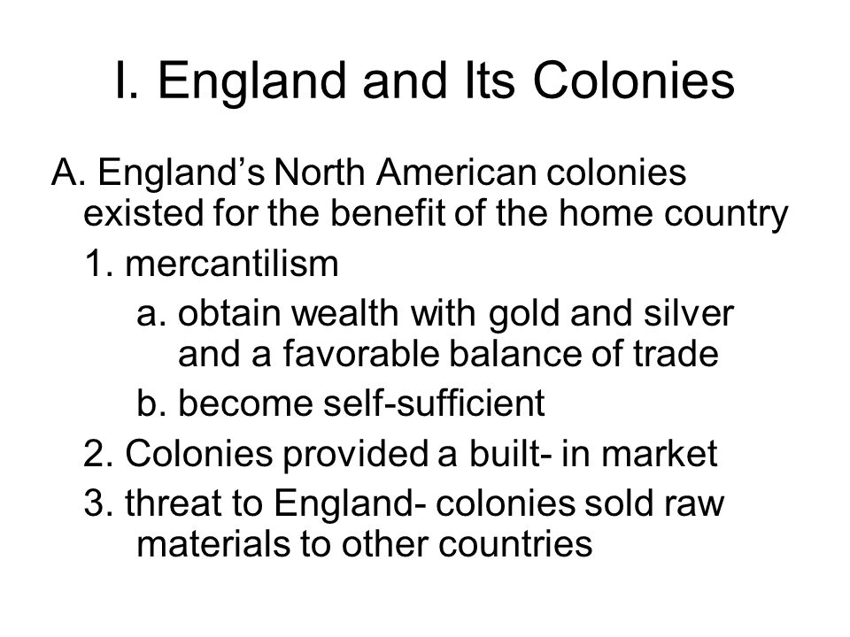 I. England and Its Colonies