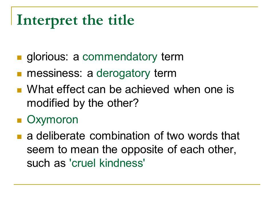 Interpret the title glorious: a commendatory term