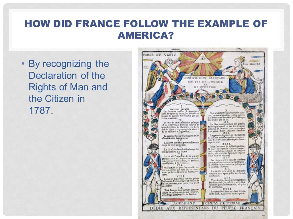 How did France follow the example of america