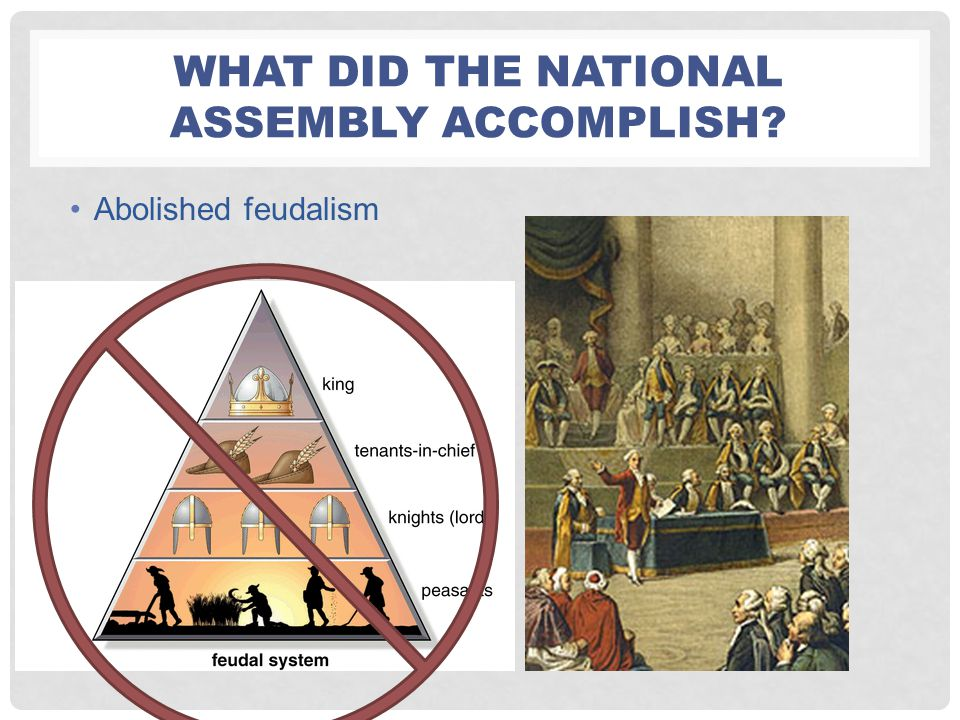 What did the National Assembly accomplish