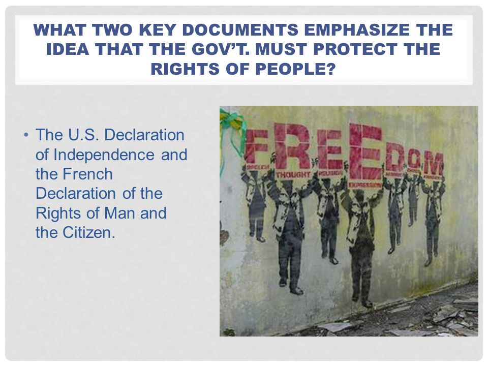 What two key documents emphasize the idea that the gov'T