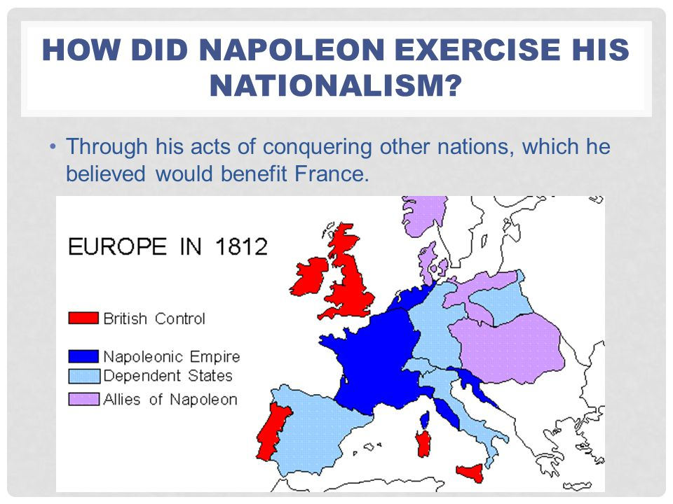 How did Napoleon exercise his nationalism
