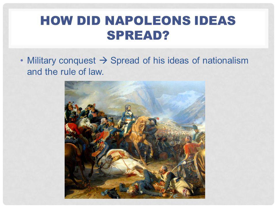 How did napoleons ideas spread