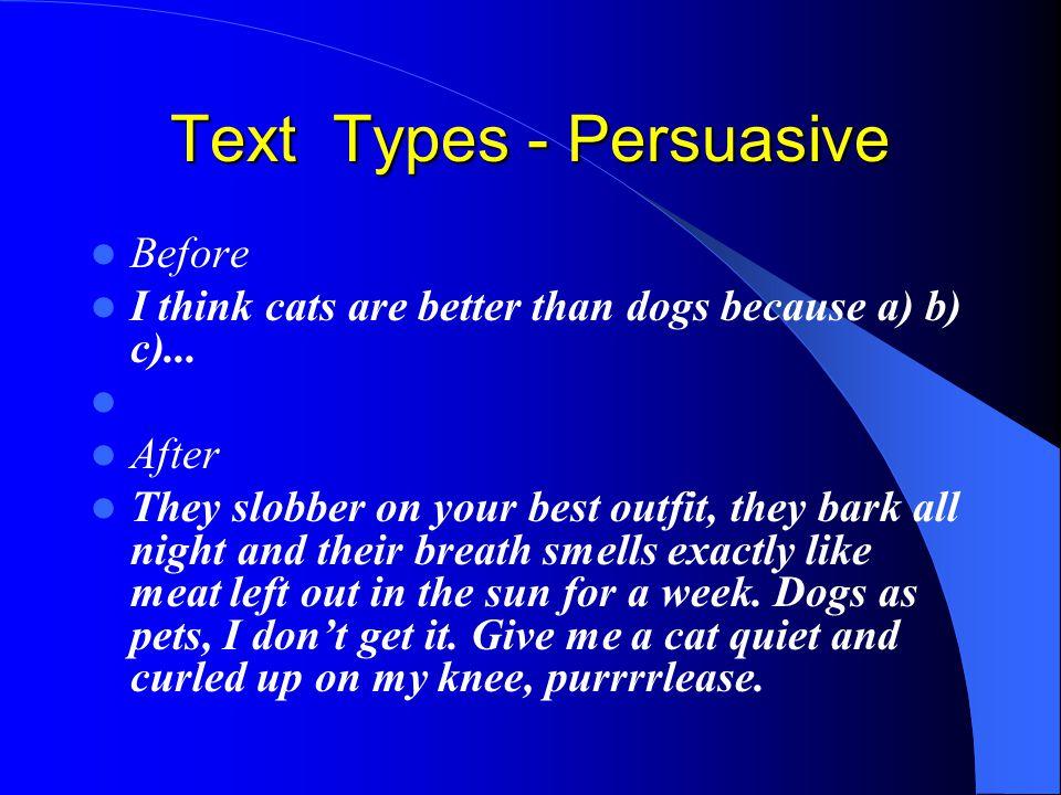 Text Types - Persuasive