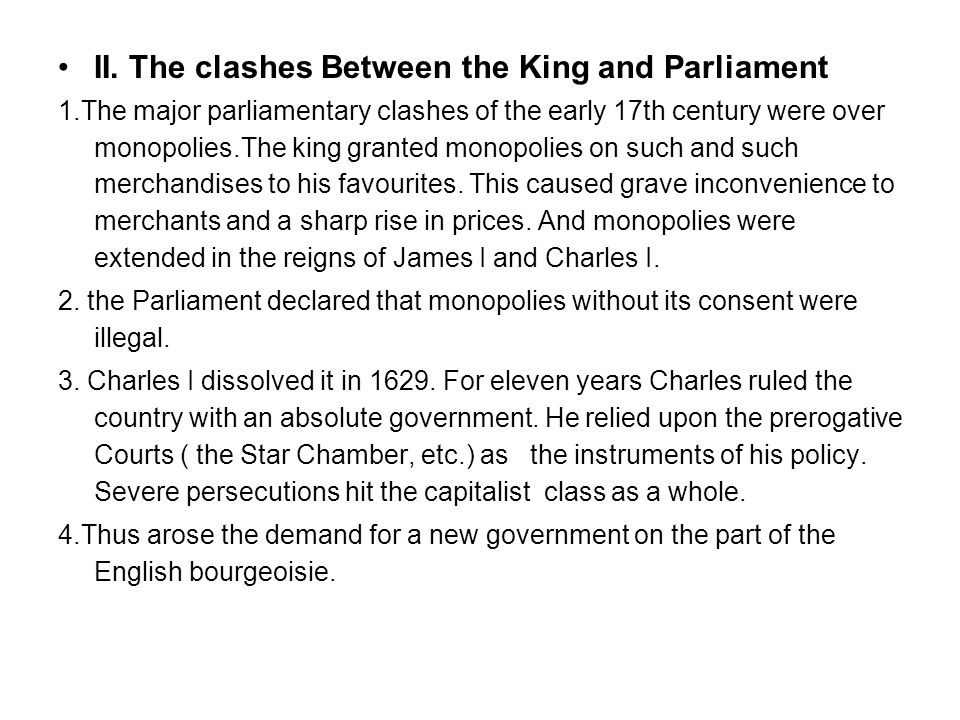 II. The clashes Between the King and Parliament