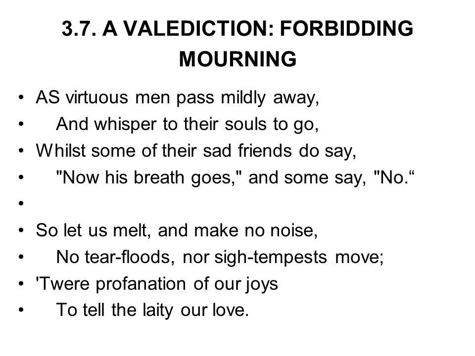 3.7. A VALEDICTION: FORBIDDING MOURNING