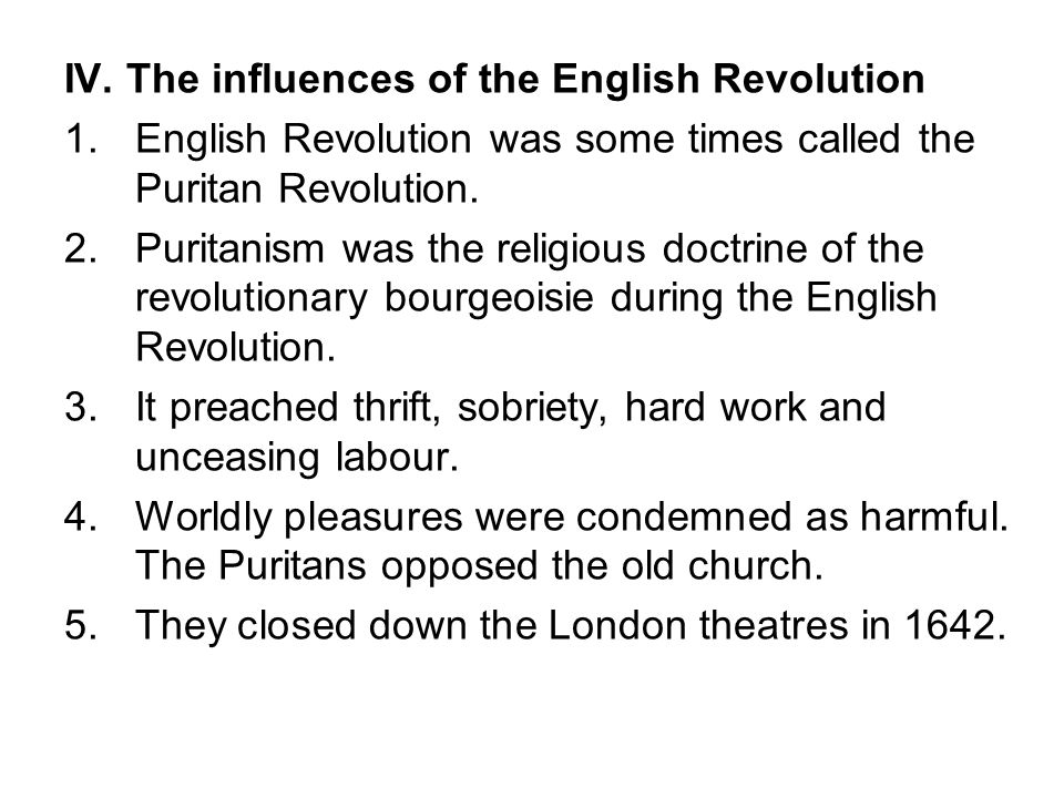 IV. The influences of the English Revolution