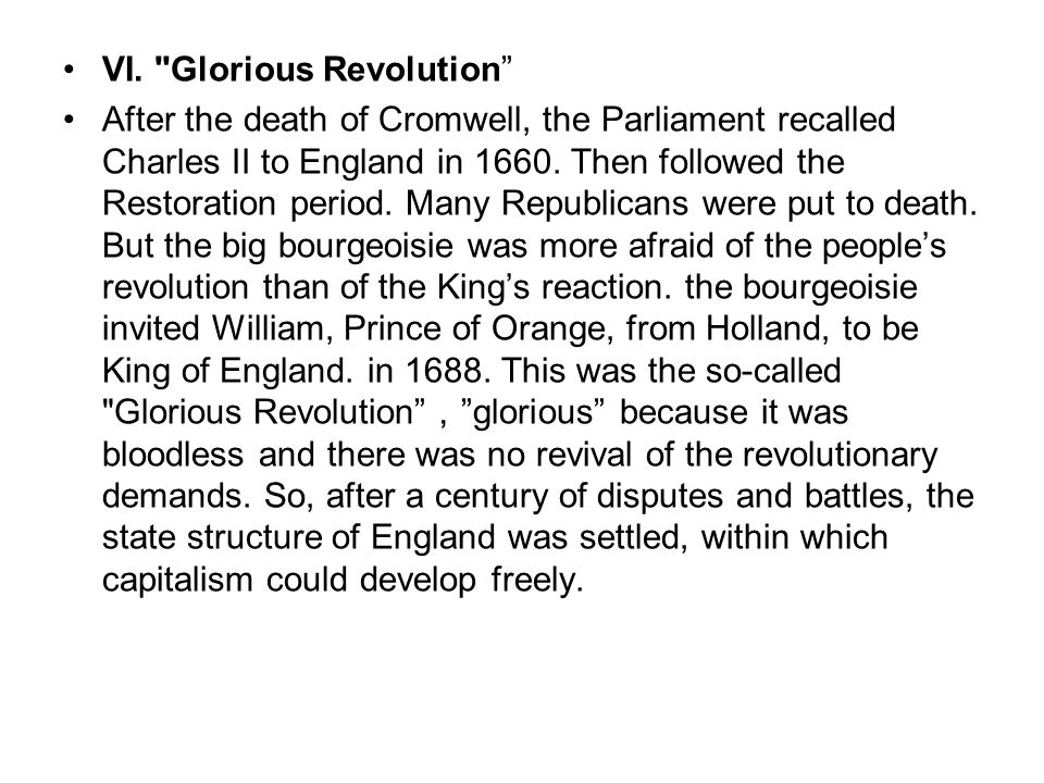 VI. Glorious Revolution