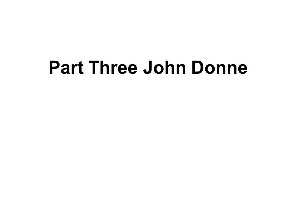 Part Three John Donne