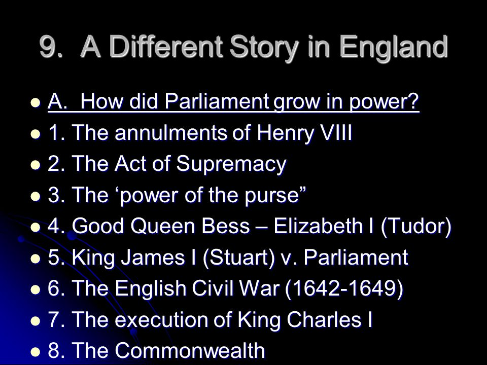 9. A Different Story in England