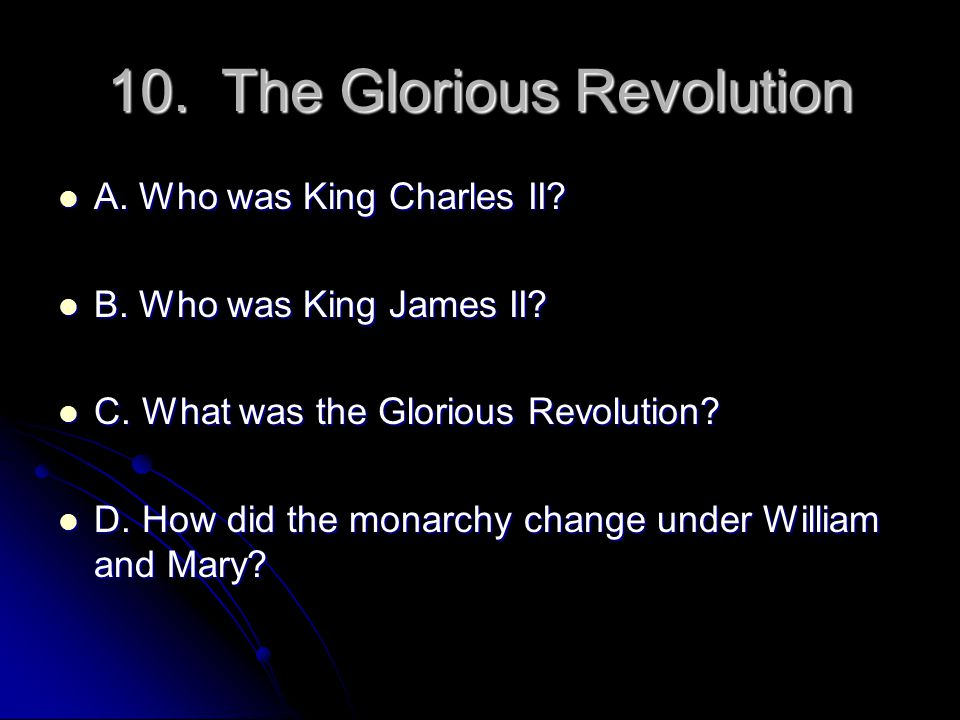 10. The Glorious Revolution