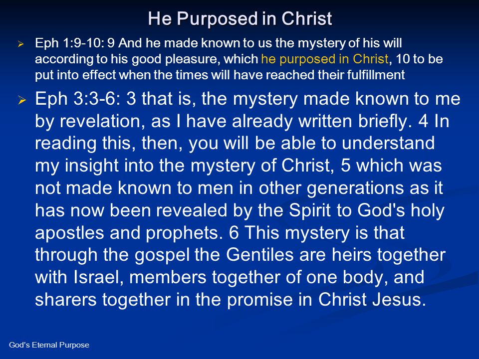 He Purposed in Christ
