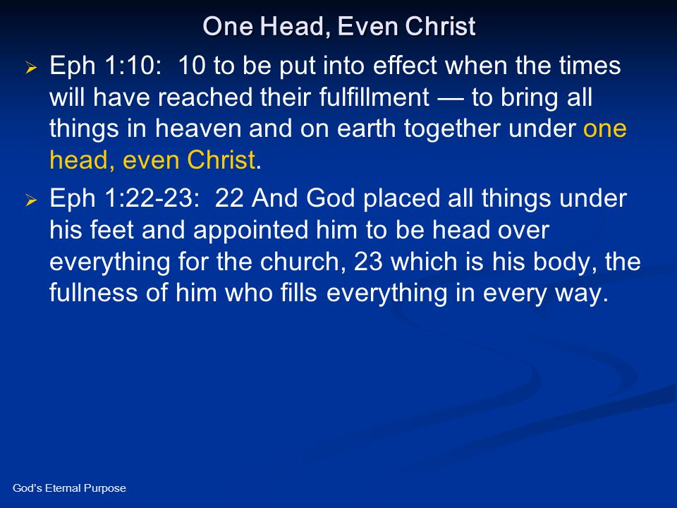 One Head, Even Christ
