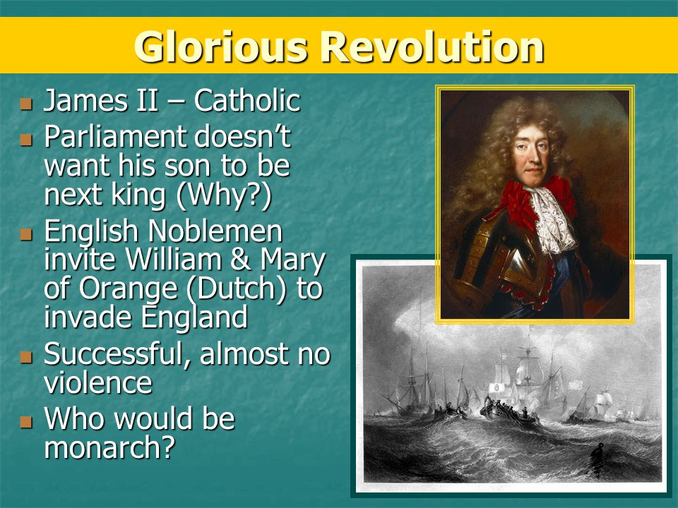 Glorious Revolution James II – Catholic