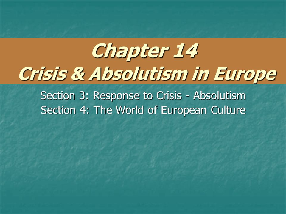 Chapter 14 Crisis & Absolutism in Europe