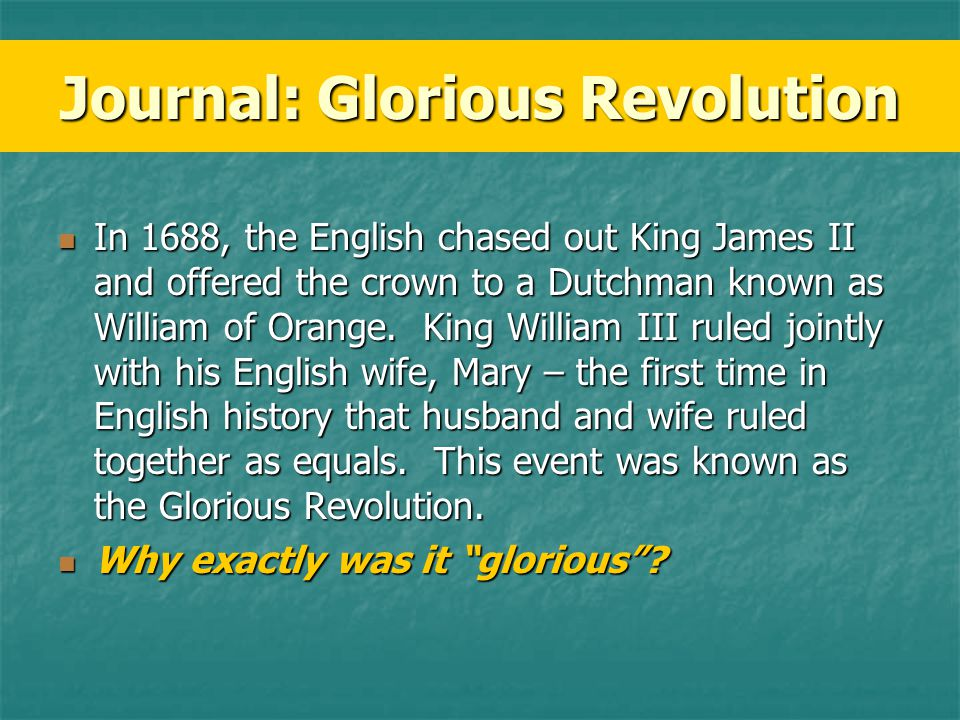 Journal: Glorious Revolution