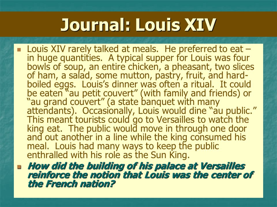 Journal: Louis XIV