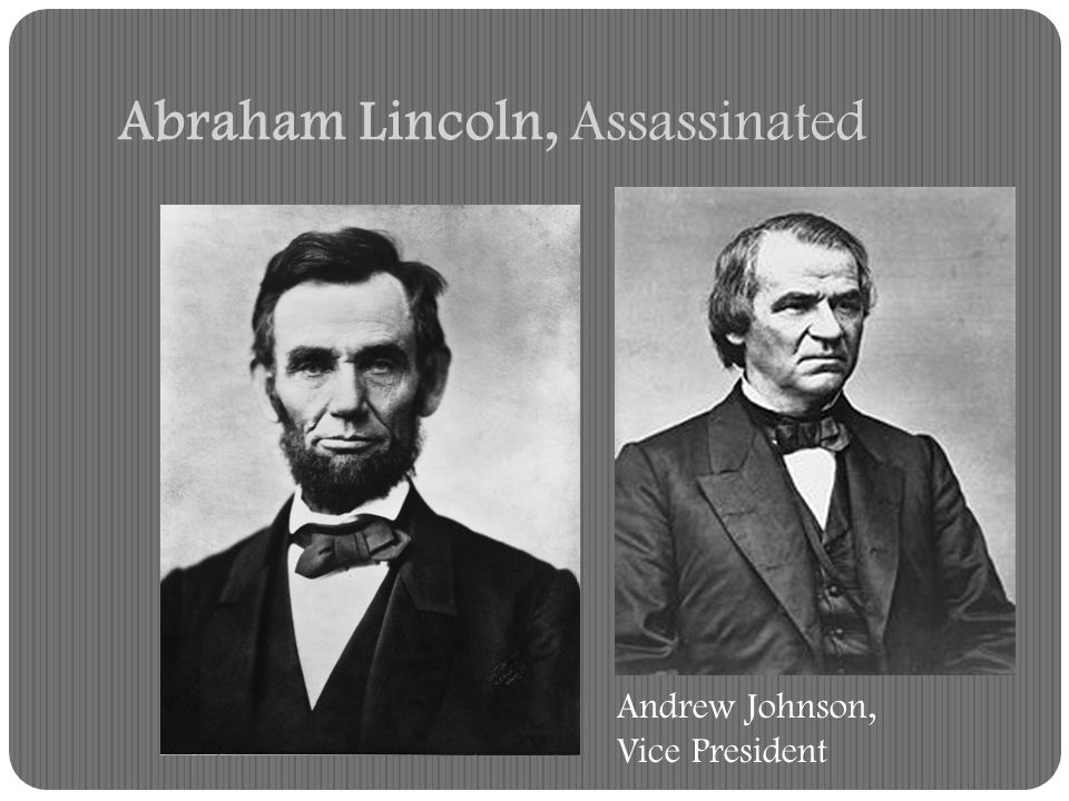 Abraham Lincoln, Assassinated