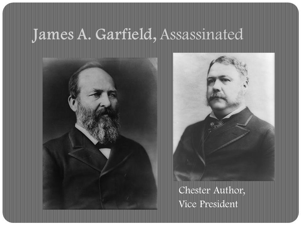 James A. Garfield, Assassinated
