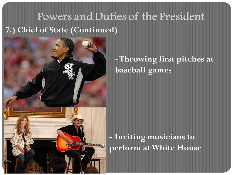Powers and Duties of the President