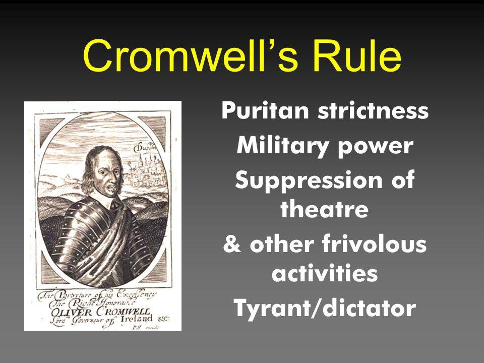 Cromwell's Rule Puritan strictness Military power