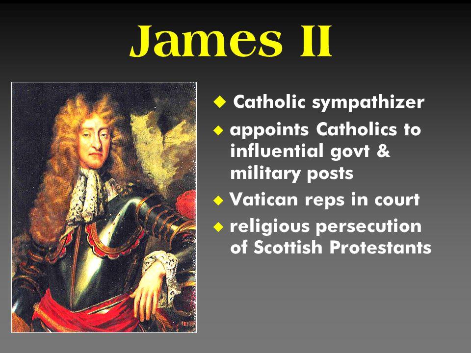 James II Catholic sympathizer