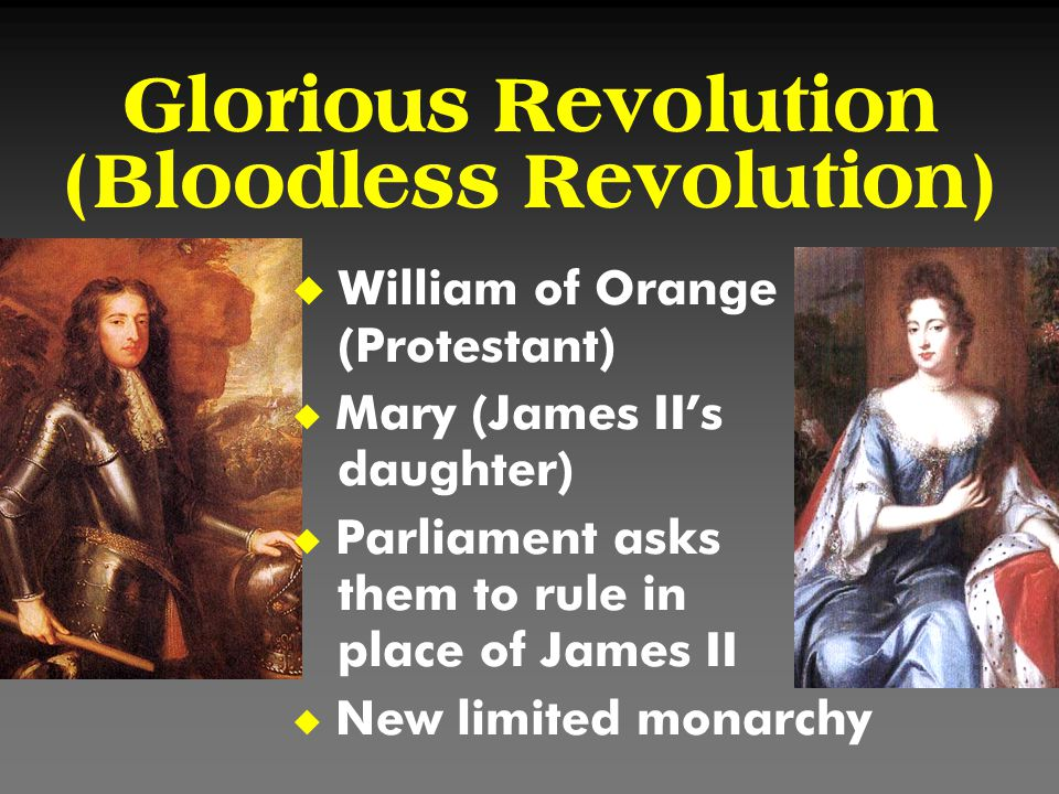 Glorious Revolution (Bloodless Revolution)
