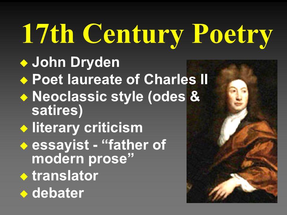 17th Century Poetry John Dryden Poet laureate of Charles II