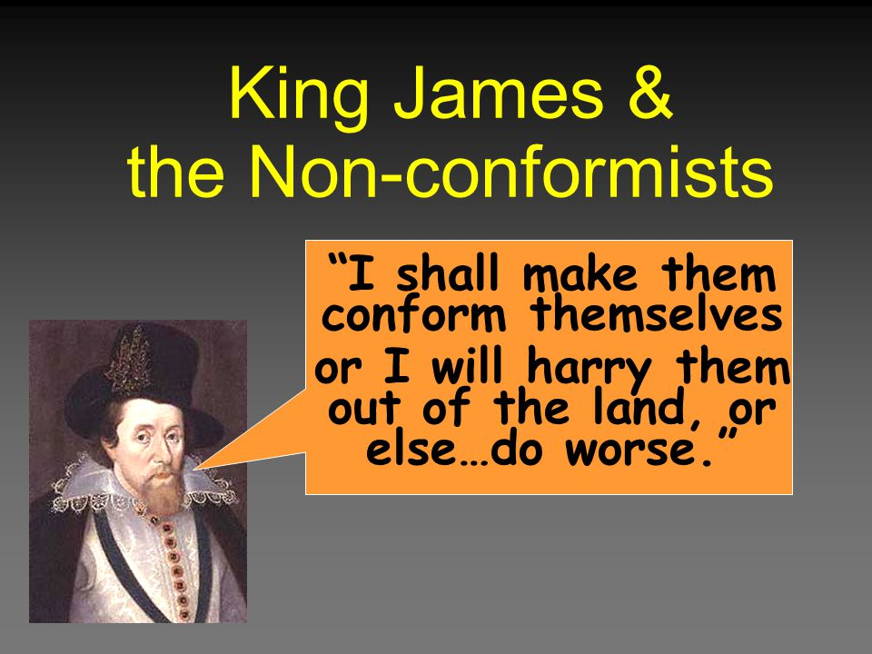 King James & the Non-conformists