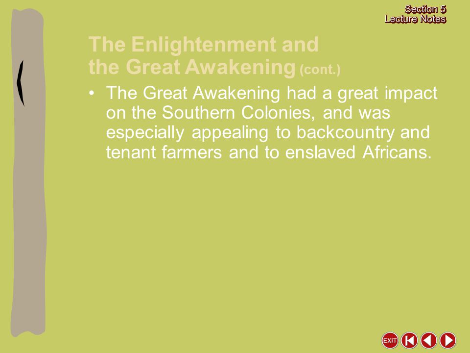 The Enlightenment and the Great Awakening (cont.)