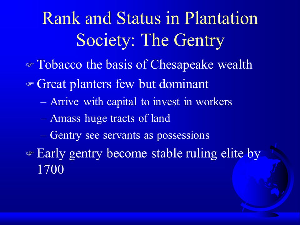 Rank and Status in Plantation Society: The Gentry